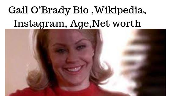 Gail O'Brady Bio, Wikipedia, Age, Married Life, Pics, Net Worth